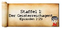 Staffel 1 (Ep. 1-25)